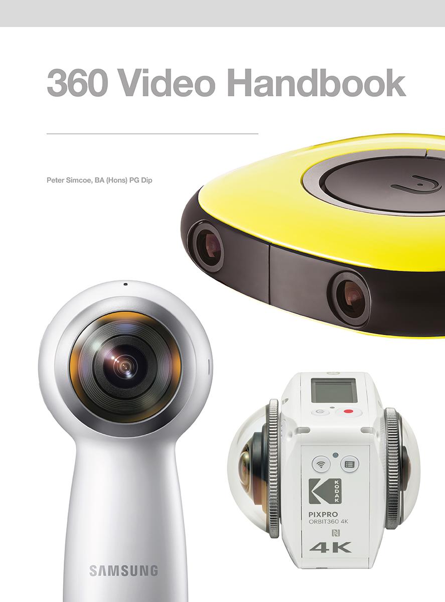 360 Video Handbook by Peter Simcoe